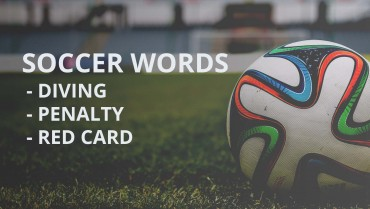 Soccer Words in Chinese-Diving, Penalty, Offside…
