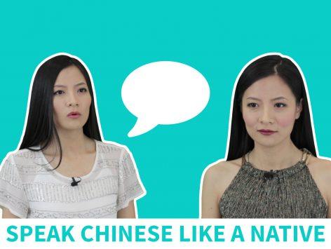 Speak Chinese Like a Native